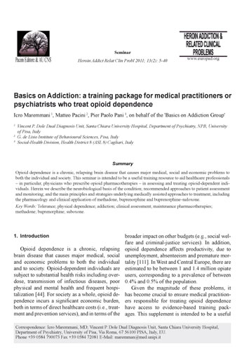 Basics on Addiction: a training package for medical practitioners or psychiatrists who treat opioid dependence
